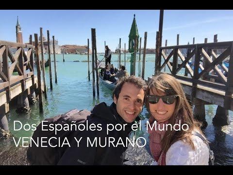 Viaje a Venecia y Murano - Dos Españoles por el Mundo