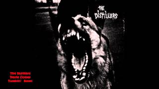 The Distillers - World Comes Tumblin' Down