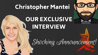 Surprising Announcement from Christopher Mantei!