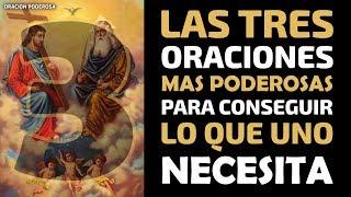 Las 3 Oraciones Más Poderosas Para Conseguir Lo Que Uno Necesita