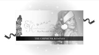 Ella Henderson | The Chipmunk Remixes | Have Yourself A Merry Little Christmas