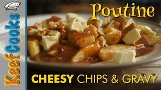 Poutine | Cheesy Chips And Gravy
