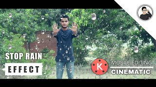 Stop rain effect kinemaster