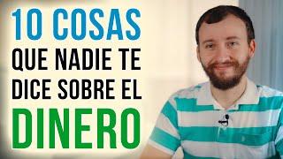 Video: 10 Cosas Que NADIE Te Dice Sobre El DINERO