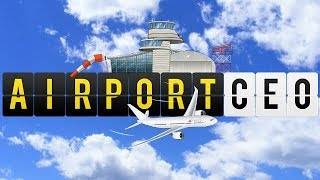 Airport CEO - Come Fly With Me