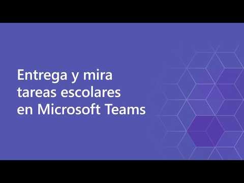 Microsoft Teams: Entrega y mira tareas escolares