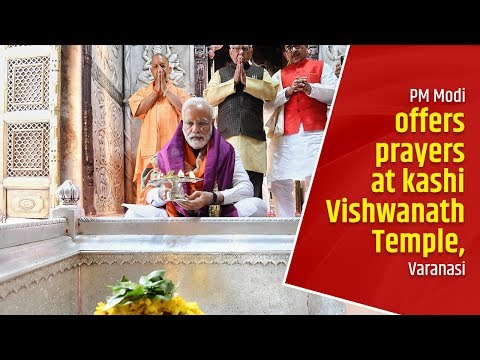 PM Modi offers prayers at kashi Vishwanath Temple, Varanasi