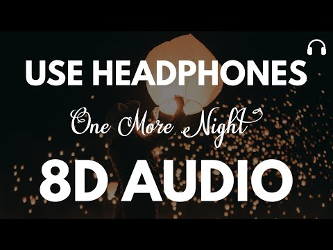 Maroon 5 - One More Night (8D Audio)