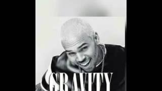 Chris Brown Gravity (Stuck In The Middle)