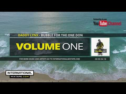 Daddy Lynx - Bubble For The One Don