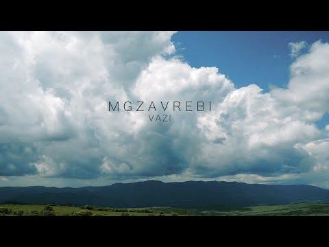 Mgzavrebi - Vazi