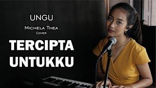 Download lagu Tercipta Untukku Ungu Michela Thea Mp3