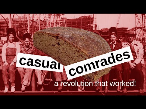 revolutions that worked - the spanish social revolution of 1937 part 2 - casual comrades