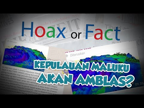 Hoax or Fact: Viral Pesan Berantai Kepulauan Maluku akan Amblas