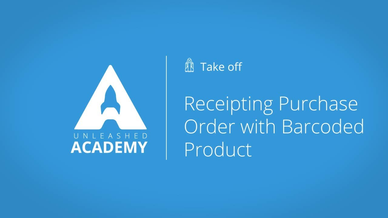 Receipting Purchase Order with Barcoded Product YouTube thumbnail image
