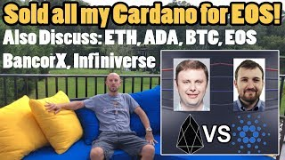 Why I sold my Cardano for EOS. Let