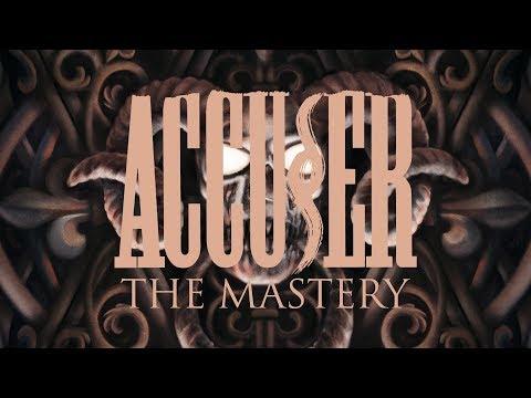 """Accuser """"The Mastery"""" (FULL ALBUM)"""