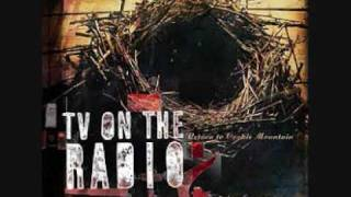 Tv on the Radio - Blues from down here