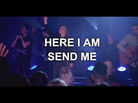 Here I Am Send Me - Youtube Live Worship