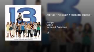 All Hail The Brain / Terminal Illness