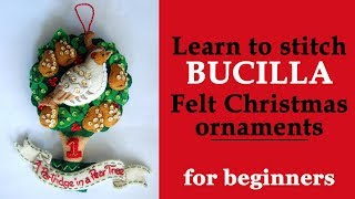 Learn How To Stitch Bucilla Felt Applique Christmas Ornaments / DIY