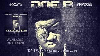 "Doe B ""Da Truth"" [Official Audio]"