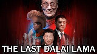 The Dalai Lama Explained: The Last Lama?