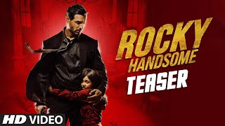 Rocky Handsome - Official Teaser