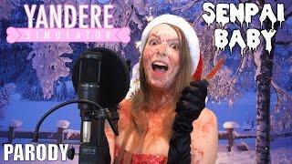 Senpai Baby - A Yandere Simulator Christmas Parody