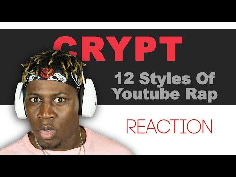Crypt - 12 Styles Of Youtube Rap (You Will LOL I Promise) 2LM Reaction