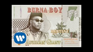 Burna Boy   Destiny (Official Audio)