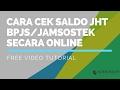 Download Video 3 Langkah Melihat Saldo JHT BPJS/Jamsostek Secara Online Dengan Mudah