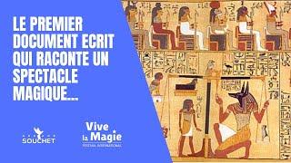 Vignette de Le papyrus de WESTCAR : le premier document écrit qui raconte un spectacle magique