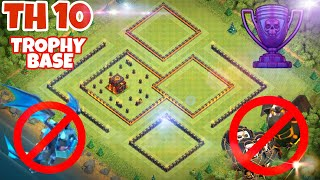 Clash Of Clans | Best Th10 Trophy Pushing Base | 2019