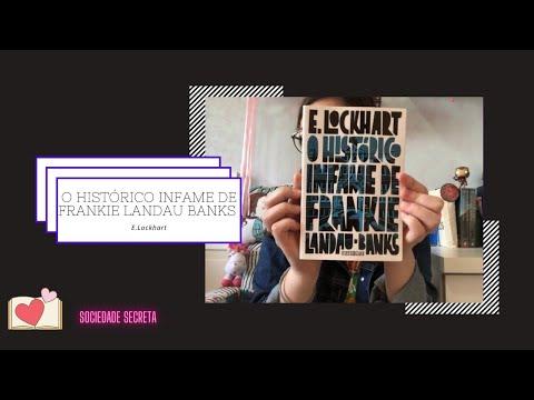 O Histórico Infame de Frankie Landau Banks - LIVROS E. LOCKHART