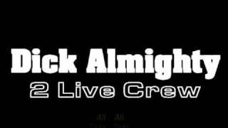 Dick Almighty - 2 Live Crew (English and Brazilian_PT Subs)