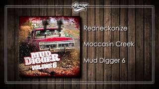 Moccasin Creek - Redneckonize