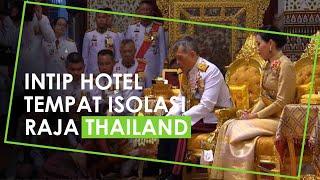 Inilah Penampakan Hotel Mewah Tempat Raja Thailand Isolasi Bersama 20 Selir, Fasilitasnya Lengkap