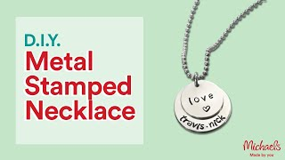Metal Stamping Necklace With ImpressArt | Michaels
