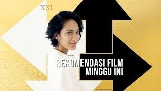 Nonton Asik di XXI - Daftar Film Baru 27-30 Agustus 2019