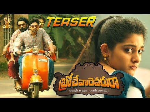 Brochevarevaru Ra Telugu Movie Teaser