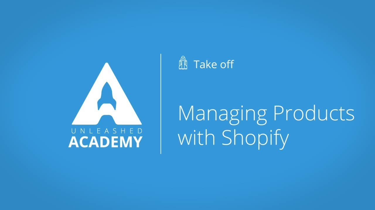 Managing Products with Shopify YouTube thumbnail image