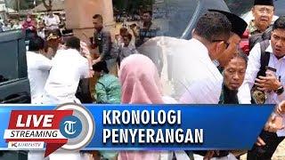 VIDEO Kronologi Menkopolhukam Wiranto Ditusuk saat Berada di Banten, Pelaku Berjumlah 2 Orang