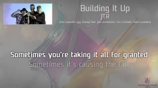 "JTR - ""Building It Up"""