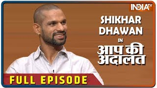 Shikhar Dhawan in Aap Ki Adalat (Full Episode)