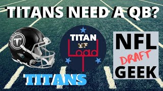 Should the Tennessee Titans Draft a Quarterback in 2020? Interview with Brian from NFL Draft Geek.