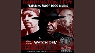 Watch Dem (Murderer) (Radio Version)