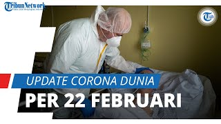 Update Corona Dunia per 22 Februari 2021: Total 111,9 Juta Terinfeksi, AS Tembus 28,7 Juta Kasus