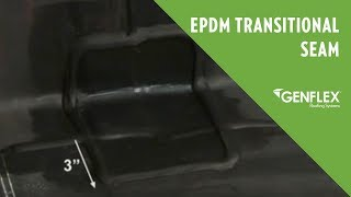 EPDM Transitional Seam