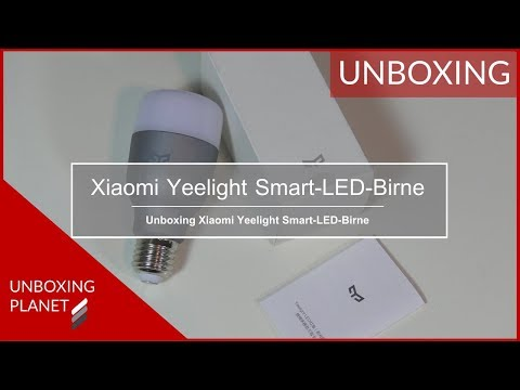 Unboxing Xiaomi Yeelight Smart-LED-Birne für Amazon Alexa